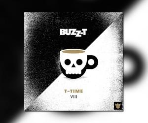 """DJ Buzz-T presents new Mixtape """"T-Time VIII"""""""
