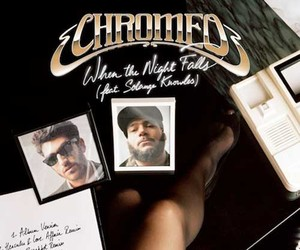Chromeo X Solange – When the Night Falls RMX