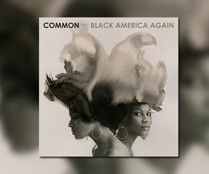 """Common – """"Black America Again"""" (Full Stream)"""
