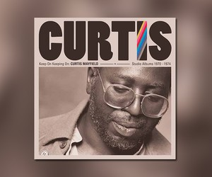 "Curtis Mayfield - ""Keep On Keeping On"" // Streams"