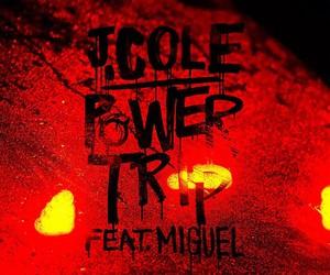 J. Cole - Power Trip (feat. Miguel)
