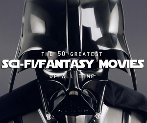 The Best Sci-Fi & Fantasy Movies