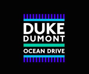 Watch: Duke Dumont - Ocean Drive