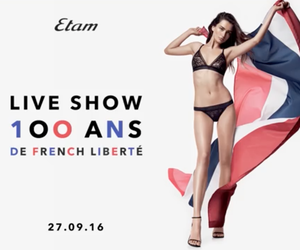 Etam: 100th Anniversary Fashion Show