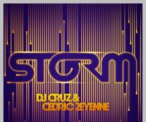 DJ Cruz and Cedric Zeyenne - Storm