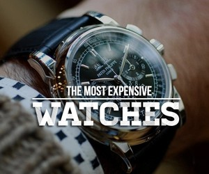Most Expensive Watches You Can Buy