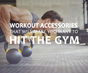 Workout Accessories will make you want to hit gym