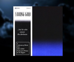 "Young God – ""But He Who Causes The Darkness"""