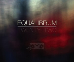 "Equalibrum – ""Twenty Two"" (Free Beattape)"