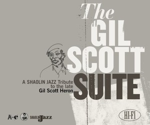 """The Gil Scott Suite"" Wu-Tang meets Gil ScottHeron"