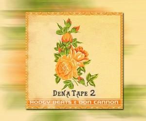 """Hodgy Beats & Don Cannon – """"DENATAPE2"""""""