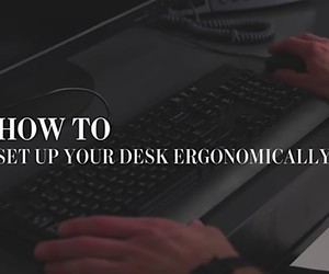 So you set your desk perfect for you