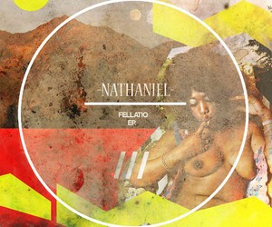 "Nathaniel – ""Fellatio"" (Full EP Stream)"