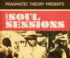 The Soul Sessions by Pragmatic Theory 