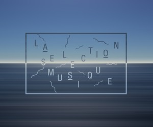 Discover this week music selection ( electro )
